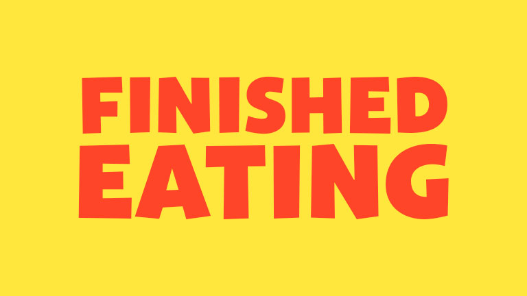 Manners: Finished Eating