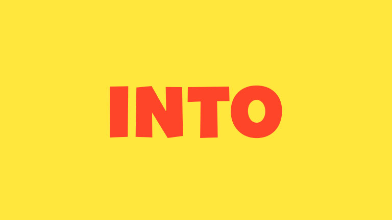 Sight Word: Into
