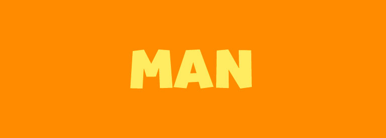 Word of the Day: Man