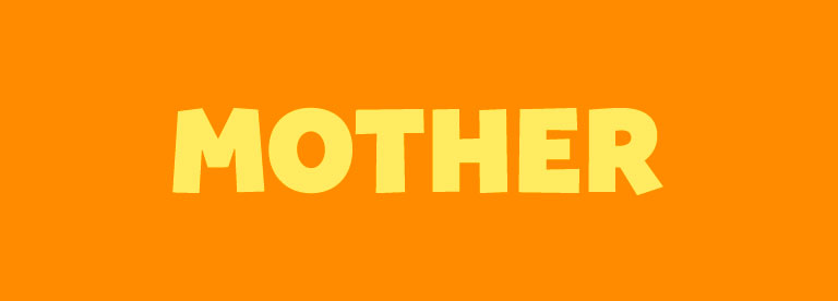 Word of the Day: Mother