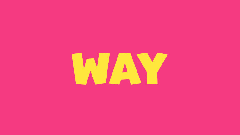 Sight Word: Way